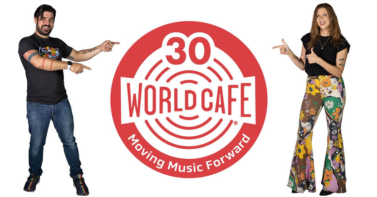 World Cafe 30th anniversary